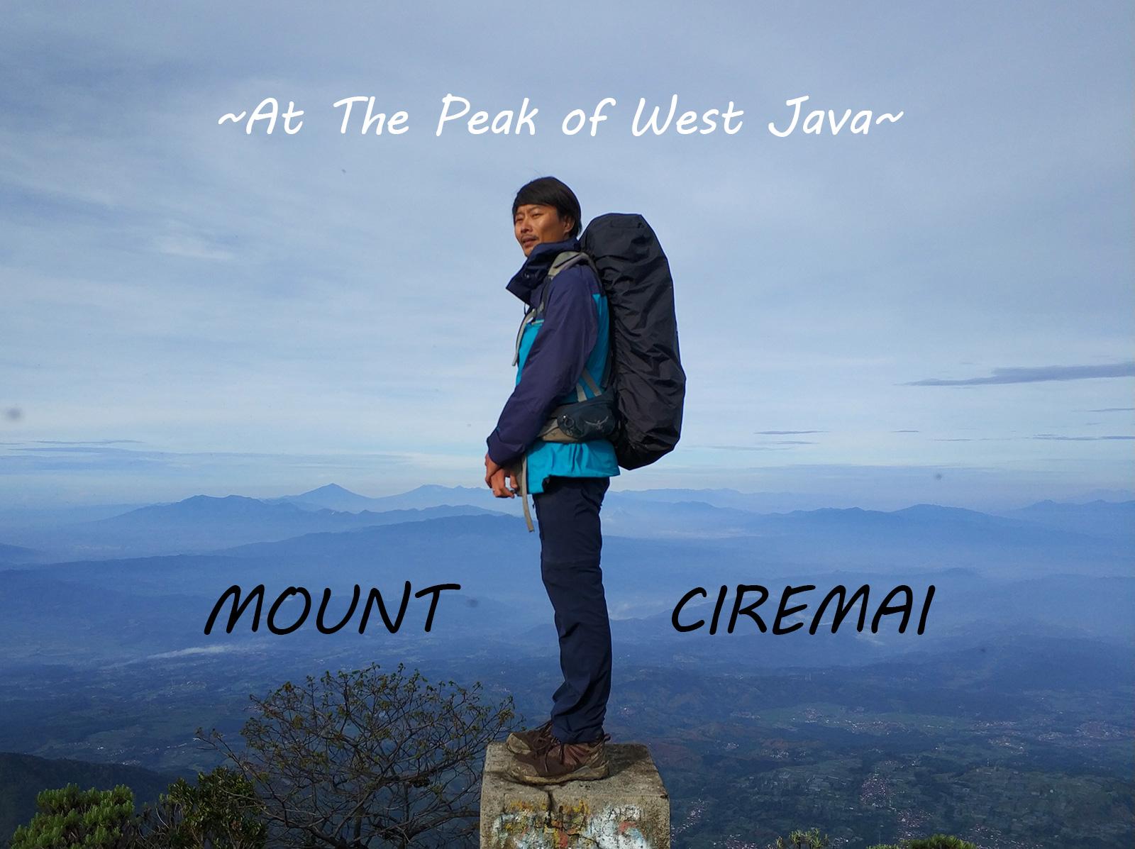 西ジャワ最高峰のチルマイ山